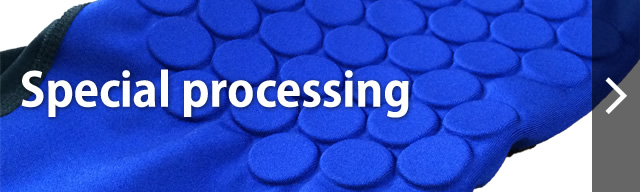 Special processing
